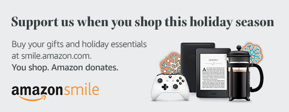 Support us when you shop this holiday season on amazonsmile!